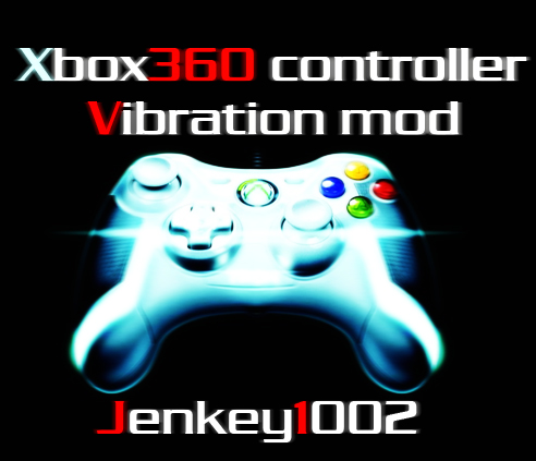 Gamepad vibration mod verion 1.00 by Jenkey1002