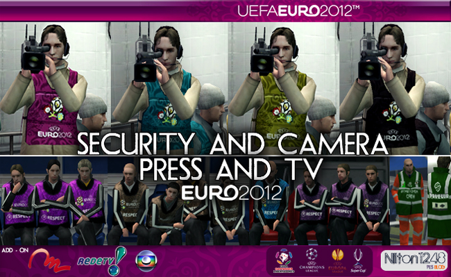 Security and Camera (Press and Tv) – Eurocopa 2012 by Nilton1248