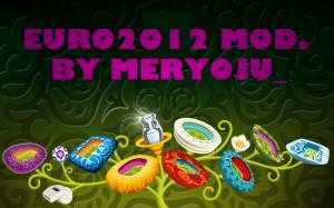 Mod. EURO2012 by Meryoju_