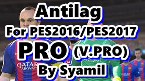 Antilag For PES 2016/PES 2017 PRO by Syamil