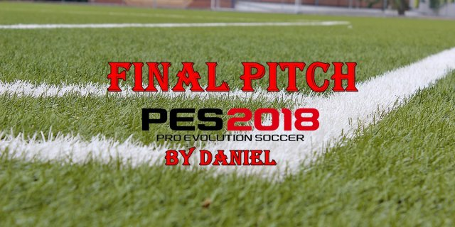 Final Pitch PES2018 by Daniel